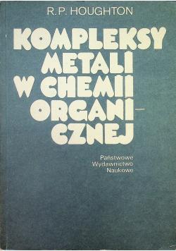 Kompleksy metali w chemii organicznej
