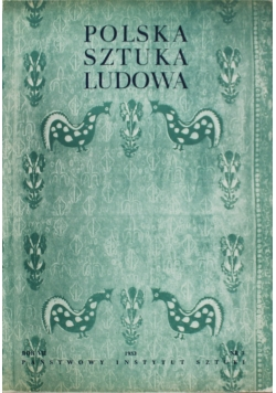 Polska Sztuka Ludowa 1953 r  tom  VII nr 3