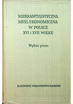 Materialistyczna myśl ekonomiczna w Polsce XVI i XVII wieku Wybór pism