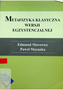 Metafizyka klasyczna wersji egzystencjalnej