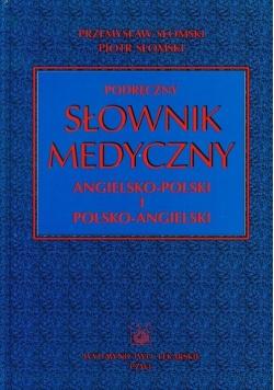 Podręczny słownik medyczny angielsko polski i polsko angielski