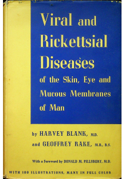 Viral and Rickettsial Diseases of the skin Eye and Mucous Membranes of Man