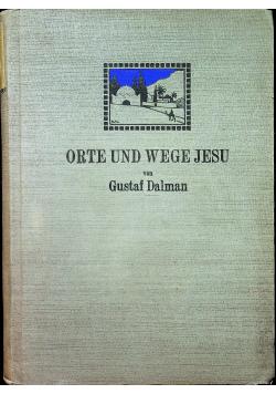 Orte Und Wege Jesu 1924 r.
