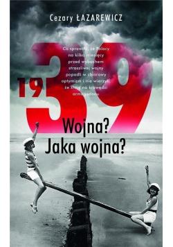 1939 Wojna Jaka wojna