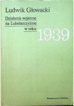 Działania wojenne na Lubelszczyźnie w roku 1939
