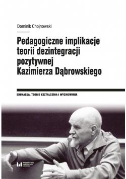 Pedagogiczne implikacje teorii dezintegracji..
