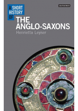 A short history of The Anglo Saxons