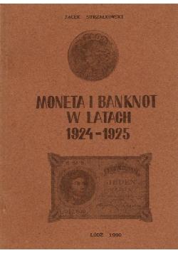 Moneta i banknot w latach 1924 - 1925