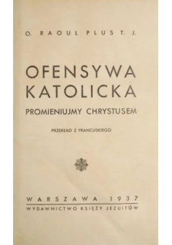 Ofensywa Katolicka 1937r.