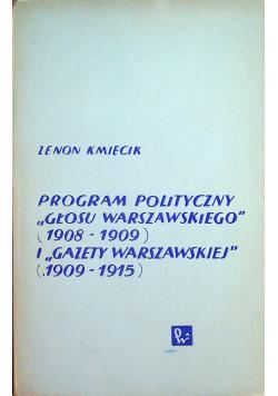 Program polityczny Głosu Warszawskiego 1908  1909