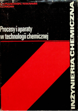 Podstawowe procesy i aparaty technologii chemicznej