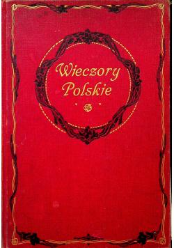 Wieczory Polskie ok 1908 r.