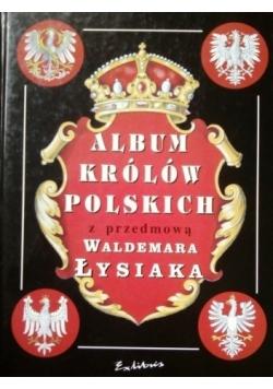 Album królów Polskich z przedmową Waldemara Łysiaka Reprint 1905 r