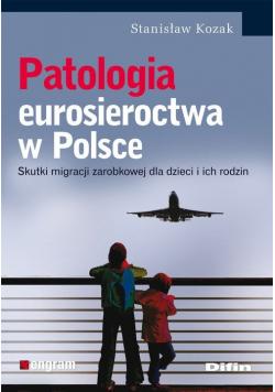 Patologia eurosieroctwa w Polsce