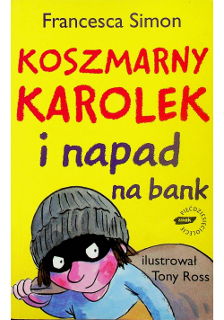 Koszmarny Karolek i napad na bank