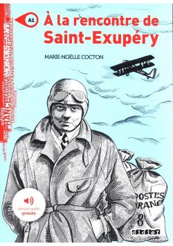 A la rencontre de Saint Exupery A1 + audio