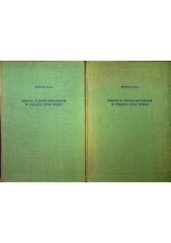 Szkice o manufakturach w Polsce XVIII wieku 3 części
