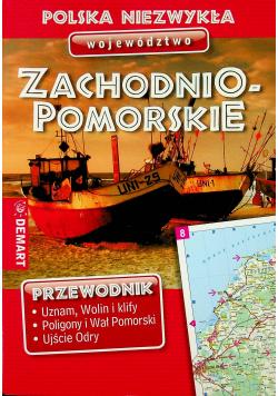 Polska niezwykła Województwo Zachodniopomorskie Przewodnik