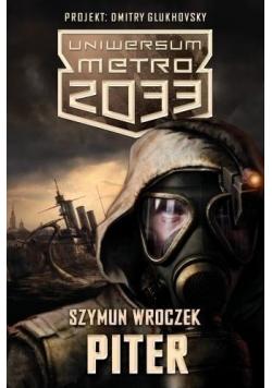 Uniwersum Metro 2033 Piter