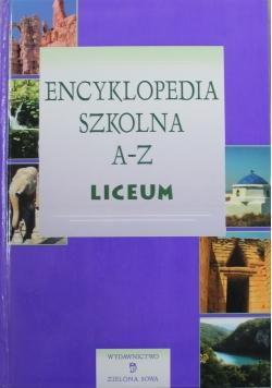 Encyklopedia szkolna A - Z Liceum