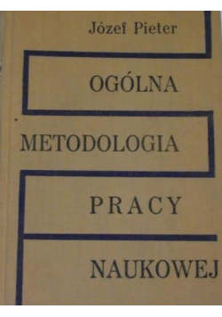 Ogólna metodologia pracy naukowej