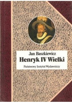Henryk IV Wielki