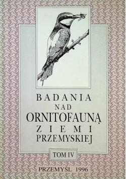 Badania nad ornitofauną ziemi Przemyskiej Tom IV