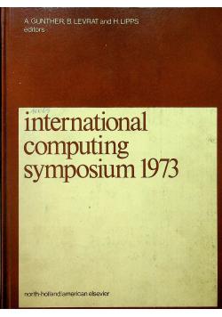 International computing symposium 1973