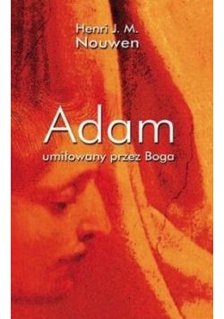 Adam umiłowany prze Boga