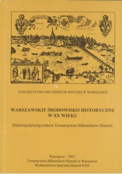 Warszawskie Środowisko Historyczne w XX wieku