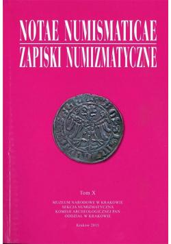 Notae Numismaticae. Zapiski Numizmatyczne T.10