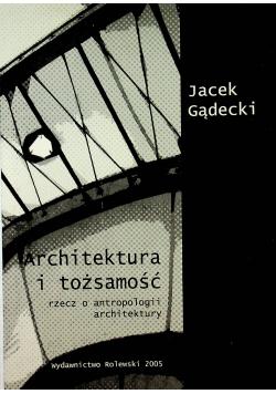 Architektura i tożsamość rzecz o antropologii architektury