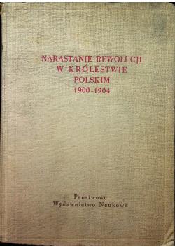 Narastanie rewolucji w Królestwie Polskim 1900 1904