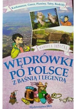 Wędrówki po Polsce z baśnią i legendą