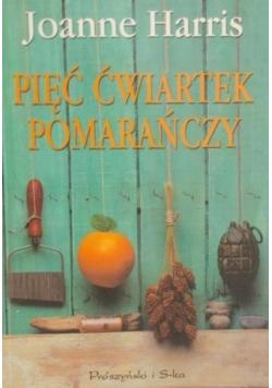 Pięć ćwiartek pomarańczy