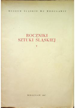 Roczniki Sztuki Śląskiej V