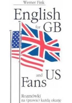 English for GB and US Fans Rozmówki