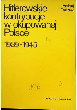 Hitlerowskie kontrybucje w okupowanej Polsce 1939 1945