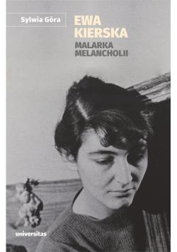 Ewa Kierska Malarka melancholii