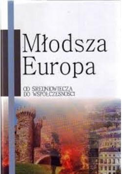 Młodsza Europa od średniowiecza do współczesności