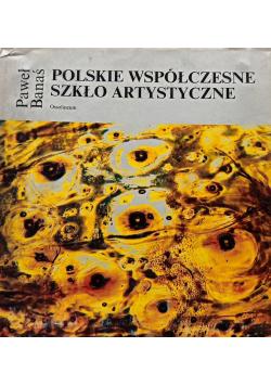 Polskie współczesne szkło artystyczne