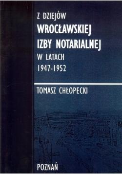 Z dziejów Wrocławskiej Izby Notarialnej