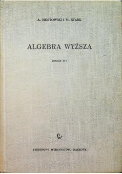 Algebra wyższa cześć III