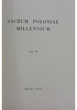Sacrum poloniae Millennium Tom VI