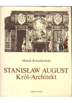 Stanisław August Król Architekt