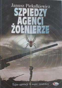Szpiedzy agenci żołnierze