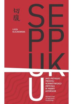 Seppuku jako przykład procesu normatywizacji..