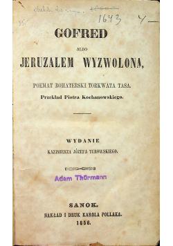 Gofred albo Jeruzalem wyzwolona 1856 r