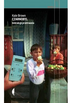 Czarnobyl Instrukcje przetrwania