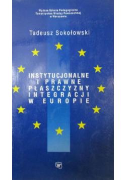Instytucjonalne i prawne płaszczyzny integracji w Europie